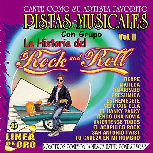 Pistas Musicales Con Grupo la Historia del Rock & Roll Vol. 2 (Pista Roll)