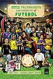capa de Guia Politicamente Incorreto do Futebol