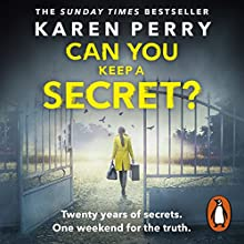 Can You Keep a Secret? Audiobook by Karen Perry Narrated by Grainne Gillis