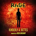 Rage Audiobook by Kimberly A. Bettes Narrated by Rick Gregory