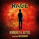 Rage Hörbuch von Kimberly A. Bettes Gesprochen von: Rick Gregory