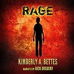 Rage | Kimberly A. Bettes