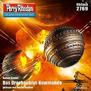 Das Drachenblut-Kommando (Perry Rhodan 2769) Hörbuch
