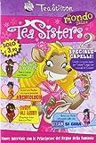 Il mondo delle Tea sisters 2