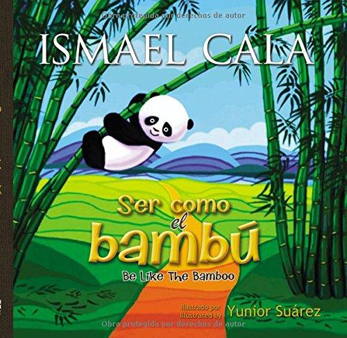 Ser como el bambu -  Bilingue (Spanish Edition) [Ismael Cala] (Tapa Dura)