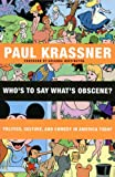 Who's to Say What's Obscene?, Paul Krassner, 0872865010