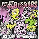 Like Gum In Your Hair