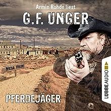 Pferdejäger (G. F. Unger Western 5) Hörbuch von G. F. Unger Gesprochen von: Armin Rohde