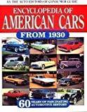 Encyclopedia of American Cars from 1930: 60 Years of Automotive History