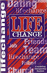 Life Change: Counseling/Discipleship Booklet…