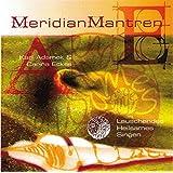 Meridian Mantren: Lauschendes Heilsames Singen