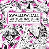 Swallowdale: Swallows and Amazons Series, Book 2