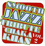 Smooth Jazz Tribute to Chaka Khan 2