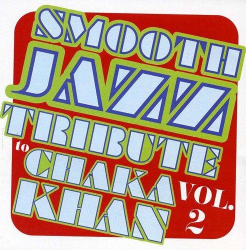 Smooth Jazz Tribute to Chaka Khan 2