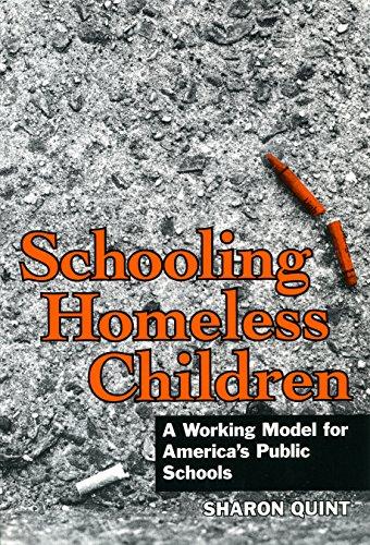 Schooling Homeless Children: A Working Model for America's Public Schools