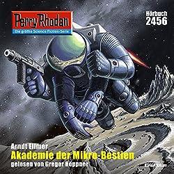 Akademie der Mikro-Bestien (Perry Rhodan 2456)
