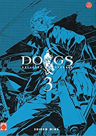 Dogs Bullets & Carnage, Tome 3 par Shirow Miwa