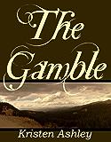 The Gamble (Colorado Mountain Series Book 1) (English Edition)