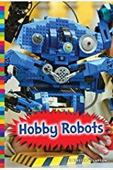 Hobby Robots (Robotics in Our World) Paperback