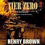 Tier Zero | Henry Brown