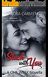 Stuck with You: A ONE WEEK Novella