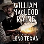 Long Texan: A Western Duo | William MacLeod Raine