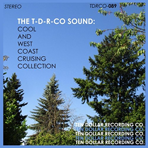 The T-D-R-Co Sound: Cool and West Coast Cruising Collection