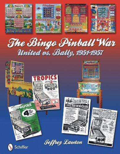 The Bingo Pinball War United vs Bally, 1951-1957