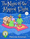 The Night of the Magical Flight: U.S.English Edition - Exciting Rhyming Bedtime Story - Picture Book / Beginner Reader (Ages 3-7) (Top of the Wardrobe Gang Picture Books) (Volume 2)