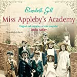 Miss Appleby's Academy | Elizabeth Gill