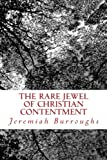 : The Rare Jewel Of Christian Contentment