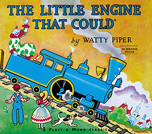 The Little Engine That Could (I Train Can Think Book I)
