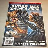 Super NES Buyer's Guide, May 1993, Volume 3, Number 3, the Deadliest Game: Alien vs. Predator