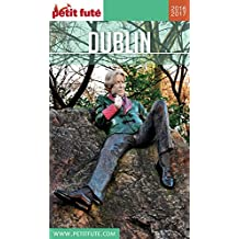Dublin 2016/2017 Petit Futé (City Guide)