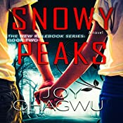Snowy Peaks: The New Rulebook Series, Book 2 | Joy Ohagwu