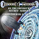 On the Imperium's Secret Service: Imperium Cicernus, Book 1 Audiobook by Christopher G. Nuttall Narrated by Genvieve Bevier