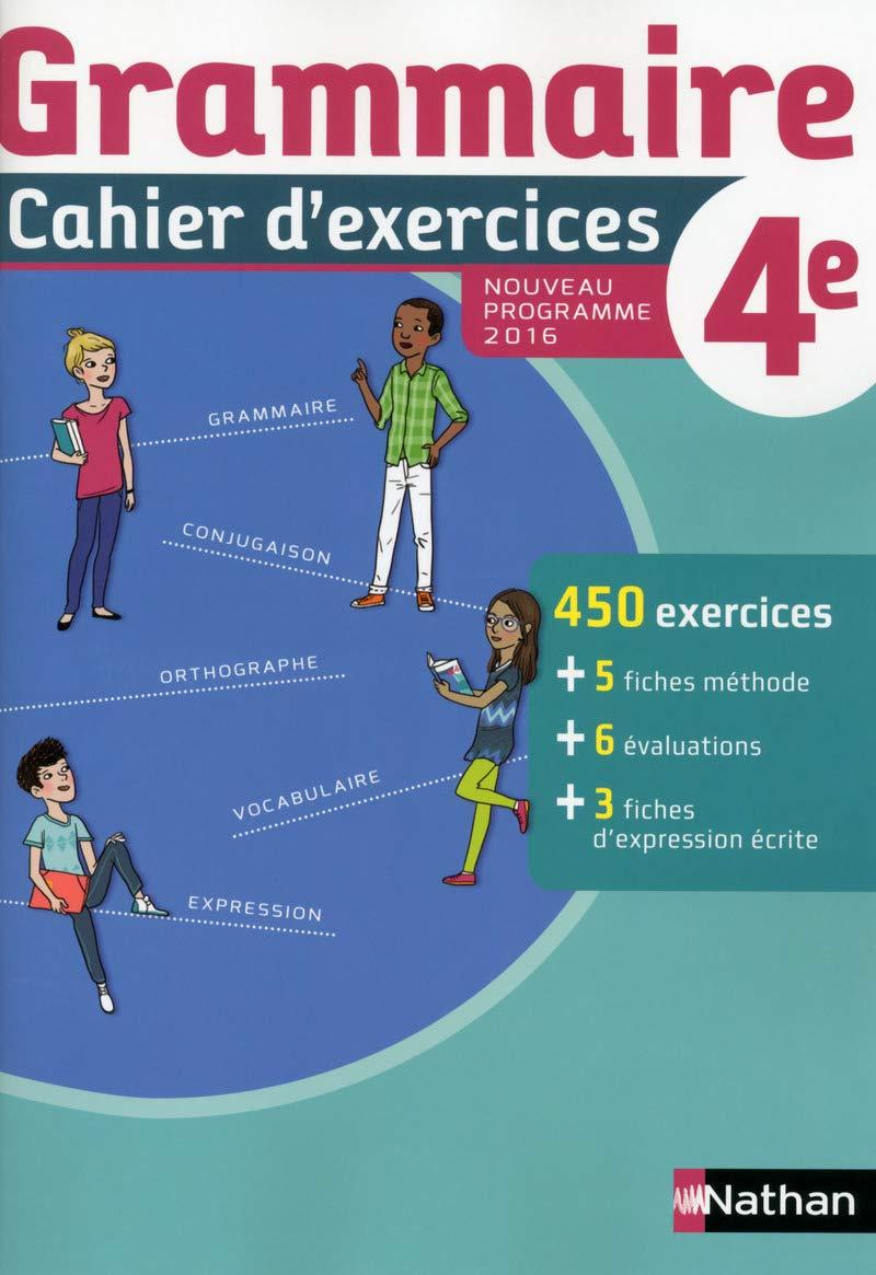 Cahier de grammaire 4e 2016 - cahier de leleve De Cazanove ...
