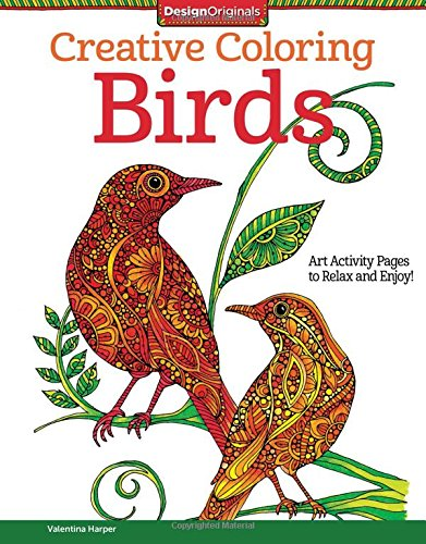 Amazon Creative Coloring Birds Art Activity Pages To Relax And Enjoy 9781497200036 Valentina Harper Books