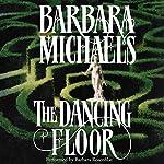 The Dancing Floor   Barbara Michaels