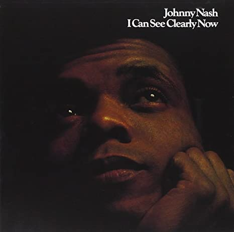 Johnny Nash I Can See Clearly Now Amazon Com Music