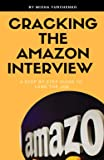 Cracking the Amazon Interview: A Step by Step Guide to Land the Job