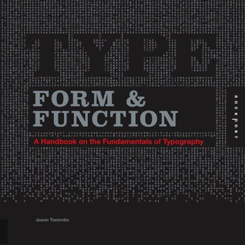 By Jason Tselentis Type Form & Function