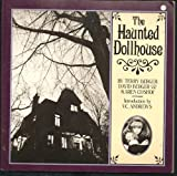 The Haunted Dollhouse, Terry Berger and David Berger, 0894802062