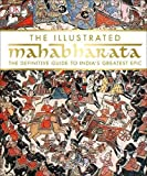 The Illustrated Mahabharata.