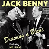 img - for Jack Benny: Drawing a Blanc book / textbook / text book