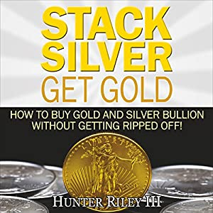 Stack Silver Get Gold Audiobook