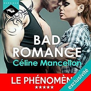 Bad Romance (Bad Romance 1) Hörbuch