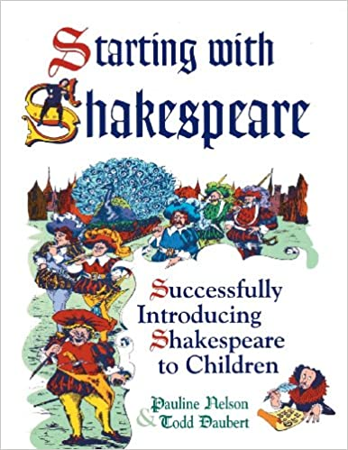 Starting with Shakespeare: Successfully Introducing