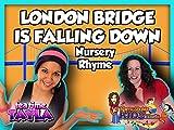 London Bridge is Falling Down, Nursery Rhyme with Patty Shukla on Tea Time with Tayla