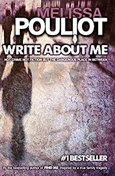 Write About Me (The Missing Annabelle Brown Series Book 1) by [Pouliot, Melissa]